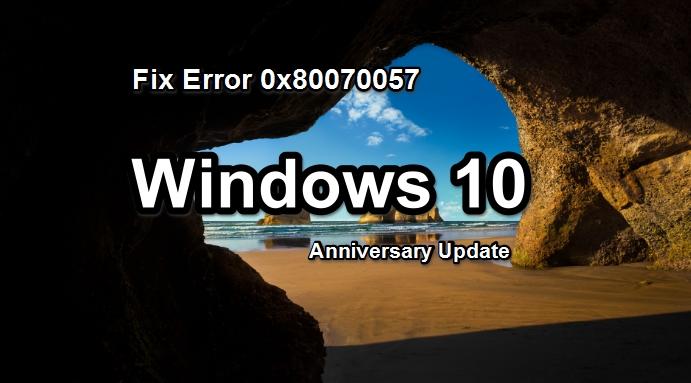 Fix_Windows_10_Error_0x80070057_