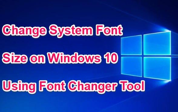 how to change windows 10 system font size